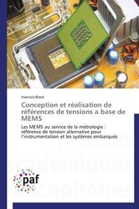 CONCEPTION ET REALISATION DE REFERENCES DE TENSIONS A BASE DE MEMS