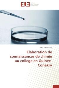 ELABORATION DE CONNAISSANCES DE CHIMIE AU COLLEGE EN GUINEE-CONAKRY