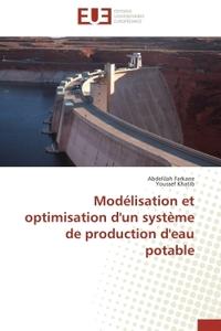 MODELISATION ET OPTIMISATION D'UN SYSTEME DE PRODUCTION D'EAU POTABLE