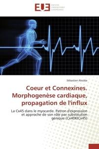 COEUR ET CONNEXINES. MORPHOGENESE CARDIAQUE, PROPAGATION DE L'INFLUX