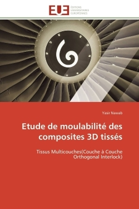 ETUDE DE MOULABILITE DES COMPOSITES 3D TISSES
