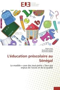 L'EDUCATION PRESCOLAIRE AU SENEGAL