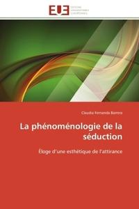 LA PHENOMENOLOGIE DE LA SEDUCTION