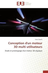 CONCEPTION D'UN MOTEUR 3D MULTI UTILISATEURS