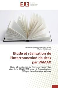ETUDE ET REALISATION DE L'INTERCONNEXION DE SITES PAR WIMAX