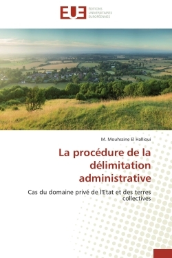 LA PROCEDURE DE LA DELIMITATION ADMINISTRATIVE