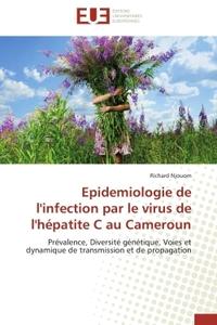 EPIDEMIOLOGIE DE L'INFECTION PAR LE VIRUS DE L'HEPATITE C AU CAMEROUN