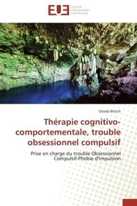 THERAPIE COGNITIVO-COMPORTEMENTALE, TROUBLE OBSESSIONNEL COMPULSIF