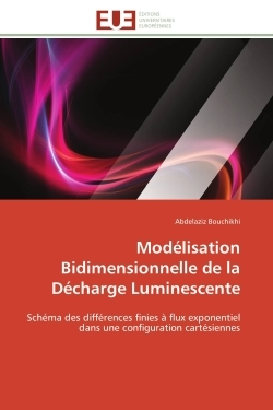 MODELISATION BIDIMENSIONNELLE DE LA DECHARGE LUMINESCENTE