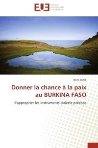 DONNER LA CHANCE A LA PAIX AU BURKINA FASO