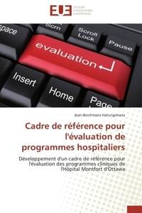 CADRE DE REFERENCE POUR L'EVALUATION DE PROGRAMMES HOSPITALIERS