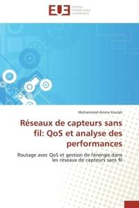 RESEAUX DE CAPTEURS SANS FIL: QOS ET ANALYSE DES PERFORMANCES