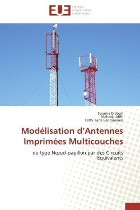 MODELISATION D ANTENNES IMPRIMEES MULTICOUCHES