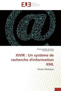 XIVIR : UN SYSTEME DE RECHERCHE D'INFORMATION XML