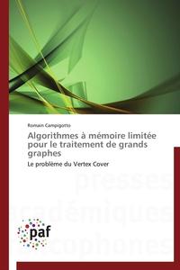 ALGORITHMES A MEMOIRE LIMITEE POUR LE TRAITEMENT DE GRANDS GRAPHES