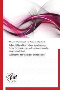 MODELISATION DES SYSTEMES FRACTIONNAIRES ET COMMANDE NON ENTIERE