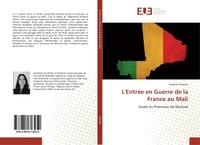L'ENTREE EN GUERRE DE LA FRANCE AU MALI - ETUDE DU PROCESSUS DE DECISION