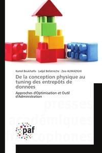 DE LA CONCEPTION PHYSIQUE AU TUNING DES ENTREPOTS DE DONNEES