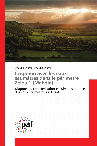 IRRIGATION AVEC LES EAUX SAUMATRES DANS LE PERIMETRE ZELBA 1 (MAHDIA)