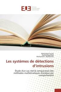 LES SYSTEMES DE DETECTIONS D INTRUSIONS