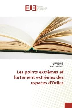 LES POINTS EXTREMES ET FORTEMENT EXTREMES DES ESPACES D'ORLICZ