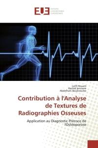 CONTRIBUTION A L'ANALYSE DE TEXTURES DE RADIOGRAPHIES OSSEUSES