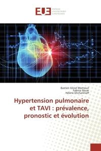 HYPERTENSION PULMONAIRE ET TAVI : PREVALENCE, PRONOSTIC ET EVOLUTION