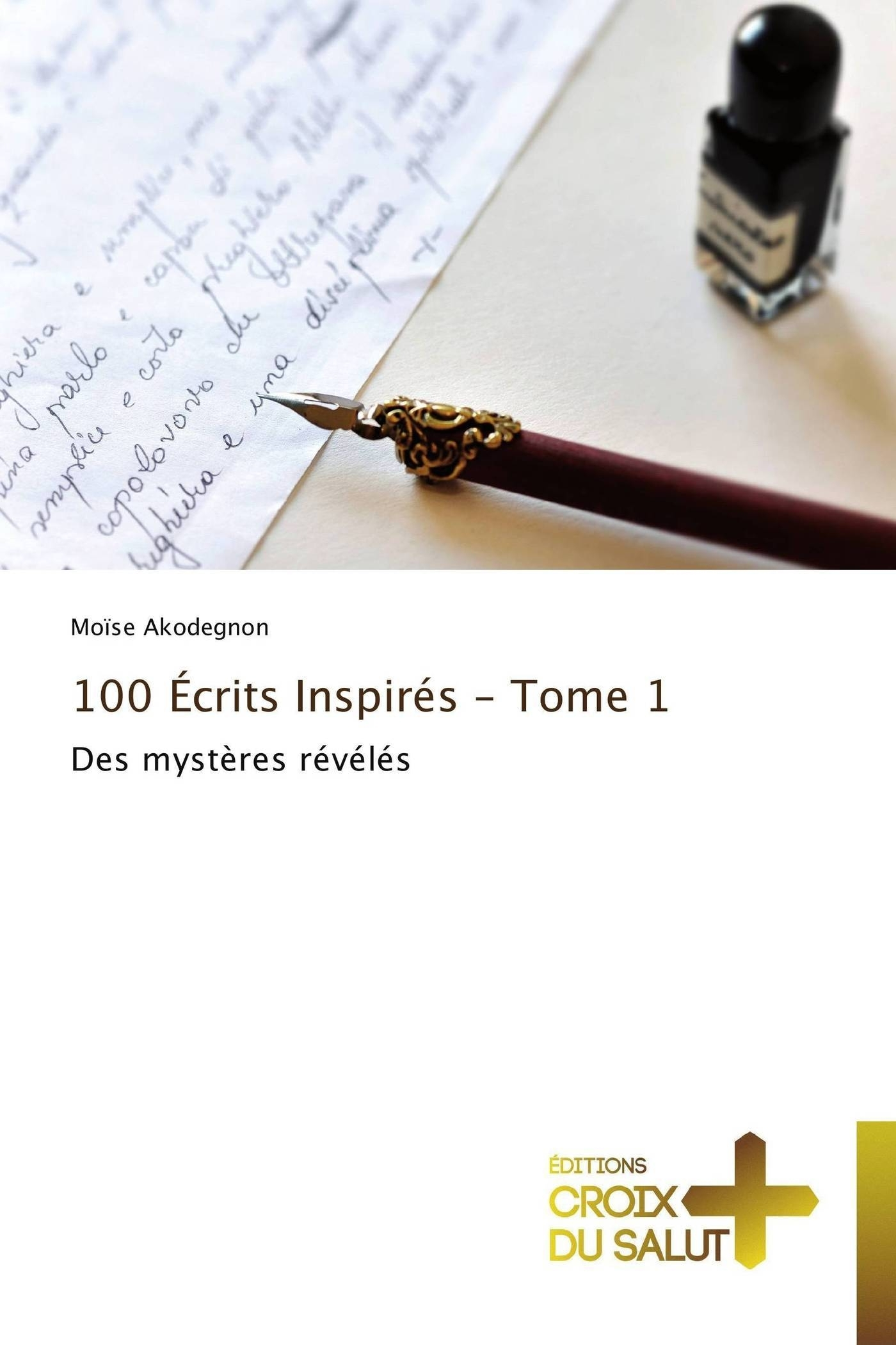 100  ECRITS INSPIRES - TOME 1