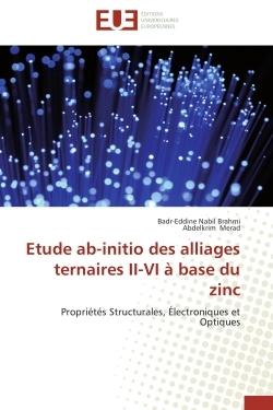 ETUDE AB-INITIO DES ALLIAGES TERNAIRES II-VI A BASE DU ZINC