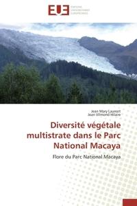 DIVERSITE VEGETALE MULTISTRATE DANS LE PARC NATIONAL MACAYA