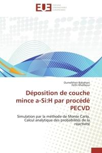 DEPOSITION DE COUCHE MINCE A-SI:H PAR PROCEDE PECVD