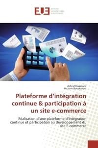 PLATEFORME D'INTEGRATION CONTINUE & PARTICIPATION A UN SITE E-COMMERCE