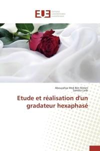 ETUDE ET REALISATION D'UN GRADATEUR HEXAPHASE