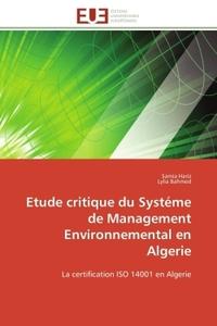 ETUDE CRITIQUE DU SYSTEME DE MANAGEMENT ENVIRONNEMENTAL EN ALGERIE