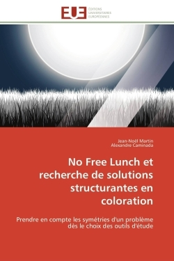 NO FREE LUNCH ET RECHERCHE DE SOLUTIONS STRUCTURANTES EN COLORATION