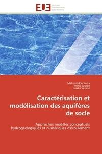 CARACTERISATION ET MODELISATION DES AQUIFERES DE SOCLE