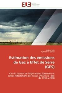 ESTIMATION DES EMISSIONS DE GAZ A EFFET DE SERRE (GES)