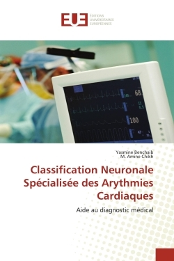 CLASSIFICATION NEURONALE SPECIALISEE DES ARYTHMIES CARDIAQUES