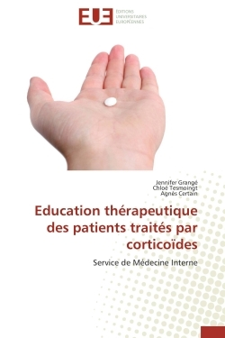 EDUCATION THERAPEUTIQUE DES PATIENTS TRAITES PAR CORTICOIDES