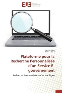 PLATEFORME POUR LA RECHERCHE PERSONNALISEE D UN SERVICE E-GOUVERNEMENT