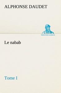 LE NABAB TOME I