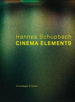 HANNES SCHUPBACH. CINEMA ELEMENTS /ANGLAIS/ALLEMAND