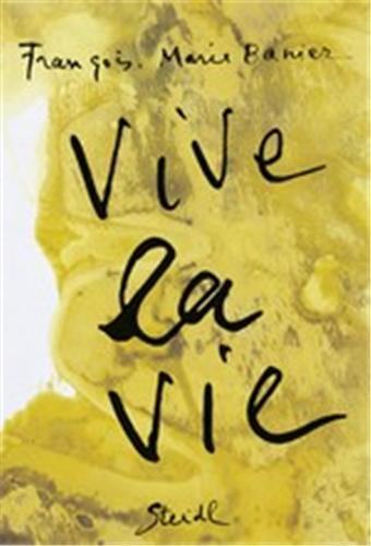 FRANCOIS-MARIE BANIER VIVE LA VIE /ANGLAIS