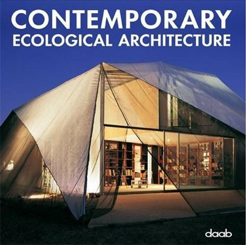 CONTEMPORARY ECOLOGICAL ARCHITECTURE (PARUTION ANNULEE) /MULTILINGUE