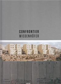 KAI WIEDENHOFER CONFRONTIER /ANGLAIS