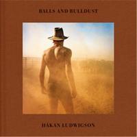 HAKAN LUDWIGSON  BALLS AND BULLDUST /ANGLAIS