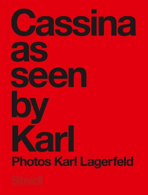 KARL LAGERFELD CASSINA AS SEEN BY KARL /ANGLAIS
