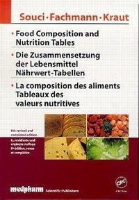 LA COMPOSITION DES ALIMENTS, TABLEAUX DES VALEURS NUTRITIVES (6. EDITION TRILINGUE : ANGLAIS/ALLEMAN