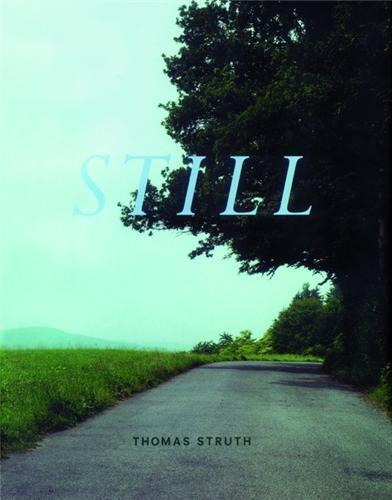 THOMAS STRUTH STILL /ANGLAIS