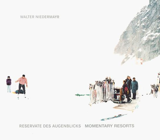 WALTER NIEDERMAYR MOMENTARY RESORTS /ANGLAIS/ALLEMAND
